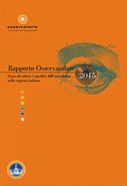 Rapporto Osservasalute 2015: la prevenzione resta la cenerentola del Paese