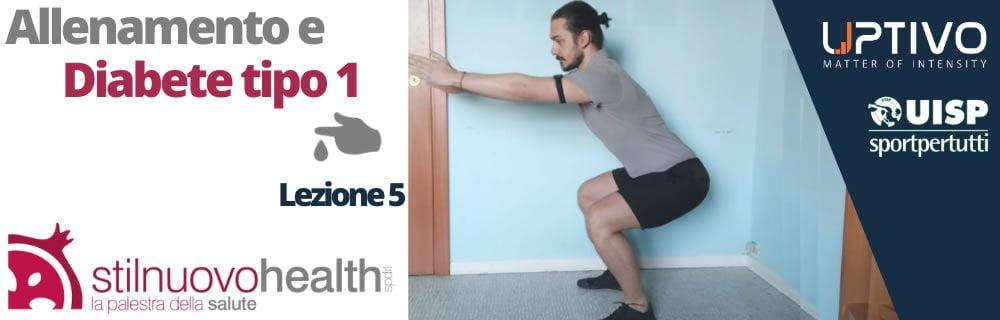 Allenamento diabete tipo 1 - La 5° lezione co Matteo