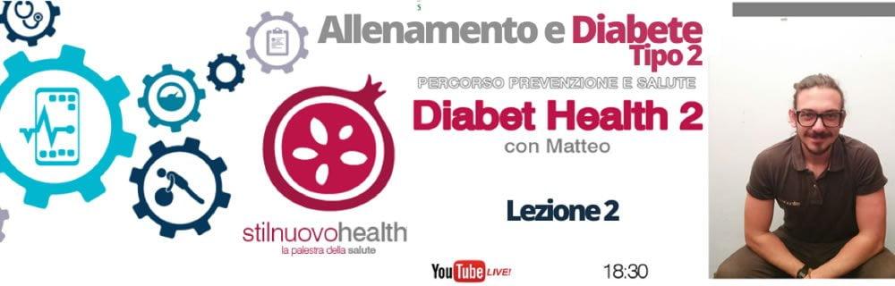 Allenamento Diabete tipo 2 - la 2° lezione con Matteo (Diabet Health 2)
