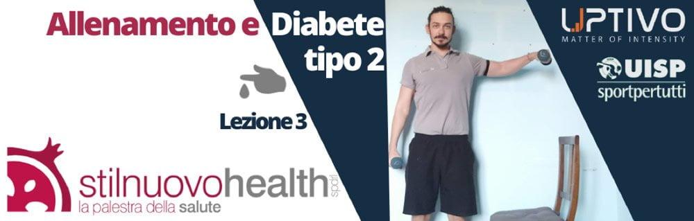 Allenamento Diabete tipo 2 – La 3° lezione con Matteo (Diabet Health 2)