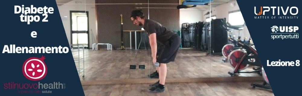 Allenamento Diabete tipo 2 – La 8° lezione con Matteo (Diabet Health 2)